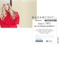 Bazarchic - Site de vente privée d'articles de mode, déco et enfants | Soldes Mode & Accessoires - Santé & Beauté | Scoop.it