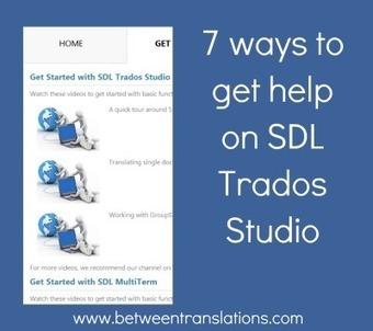 7 ways to get help on SDL Trados Studio (blog post by Jayne Fox) | Translation & Terminology | Scoop.it