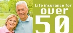 Why do you require life insurance when you are over 50? | Manage Your Finance | Scoop.it