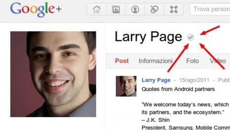 Google Plus: spuntano gli account verificati - Tecnologia BlogLive.it | il TecnoSociale | Scoop.it