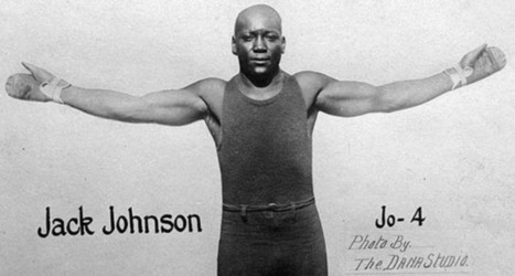 Jack Johnson: A Rebel Without  a Cause? | Our Black History | Scoop.it