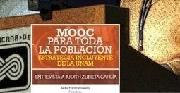 MOOC PARA TODA LA POBLACIÓN: ENTREVISTA A JUDITH ZUBIETA GARCÍA | About MOOCs ... | Scoop.it