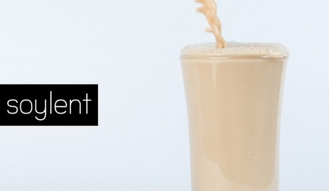 [Food] Soylent : et si l'avenir de la nourriture tenait dans un verre | Communication - Consommation - Economie_Mode Pause | Scoop.it