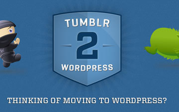 Bring Your Tumblr Content to WordPress With Ease | Wordpress life | Scoop.it