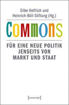 Commons, Silke Helfrich, Heinrich-Böll-Stiftung   Haben oder Sein   Scoop.it