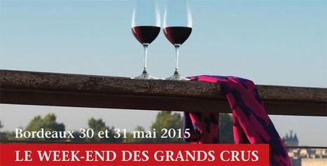10ème édition du week-end Grands Crus à Bordeaux | Le vin quotidien | Scoop.it