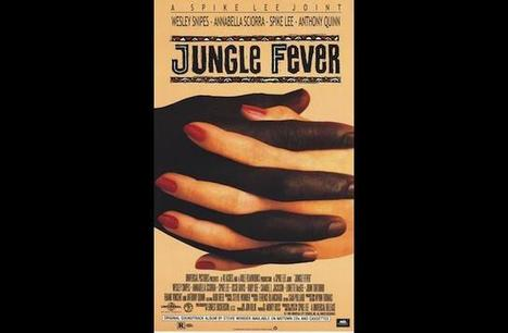 Today Marks 25 Years Since 'Jungle Fever' Hit The Silver Screen | Mixed American Life | Scoop.it