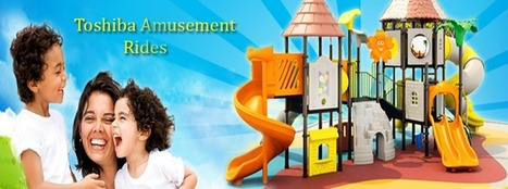 Children Play Systems, Riding Slides Manufacturer | Toshiba Amusement | Scoop.it