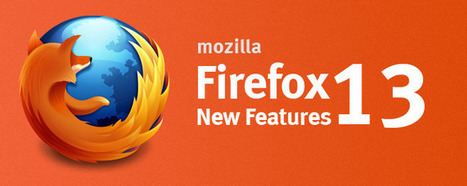 Discover 6 New Features You'll Get by Downloading Firefox 13 | jean | Scoop.it