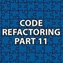 Code Refactoring 11 | Software Architecture | Scoop.it
