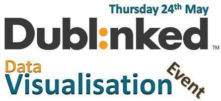 Dublinked Data Visualisation Event | Data Visualisation | Scoop.it
