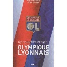 LYon-Actualités.fr: Idées cadeaux, du Monopoly de Lyon au dictionnaire officiel de l'OL...   LYFtv - Lyon   Scoop.it