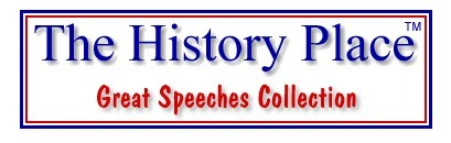 The History Place - Great Speeches Collection | K-12 Web Resources - History & Social Studies | Scoop.it