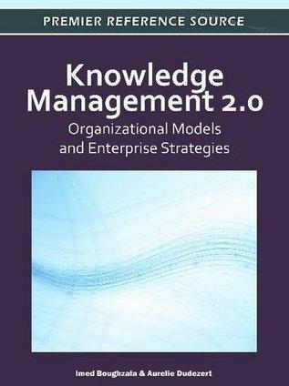 free e-books: Free Knowledge Management 2.0: Organizational ... | KnowledgeManagement | Scoop.it
