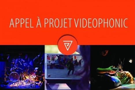 L'Appel à projets VIDEOPHONIC 2016-2017 est sorti ! | Outils et ressources pour la création numérique | Scoop.it