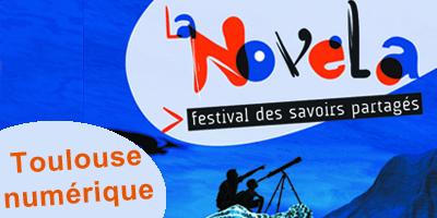 Novela, Toulouse Numérique du 17 au 19 octobre 2012 à La Cantine #Toulouse | La Cantine Toulouse | Scoop.it