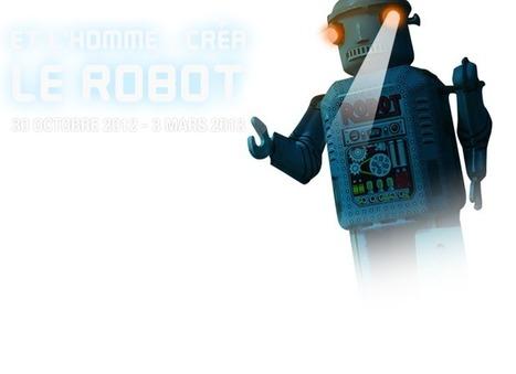 Musée des Arts et Métiers - Et l'Homme... créa le robot - du 30 octobre au 3 mars 2013 | Les expositions | Scoop.it