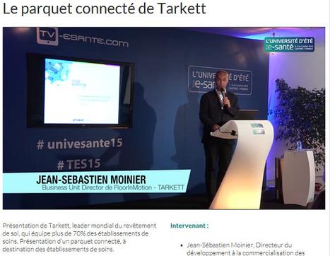 Vidéo exclusive WebTV esanté : Présentation du parquet connecté de Tarkett - Université d'été de la e-santé 2015 | Les Intervenants de l'Université d'été de la e-santé | Scoop.it