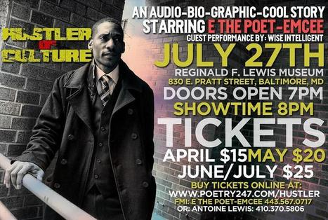 Saturday, July 27 - Hustler of Culture - E The Poet-Emcee | Author Phoenix | Scoop.it