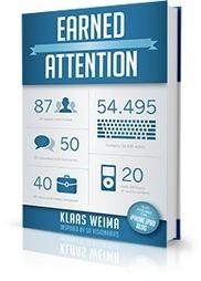 Klaas Weima Earned Attention: Hoe je met multi media inzet aandacht kunt verdienen | BlokBoek e-zine | Scoop.it