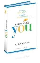 Your Weakness May Be Your Competitive Advantage — Dorie Clark | Lifeplanning | Scoop.it