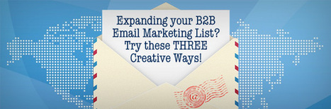 Expanding your B2B Email Marketing List? Try these 3 Creative Ways | Australia Business Marketing, Social Media, Content Marketing | Scoop.it