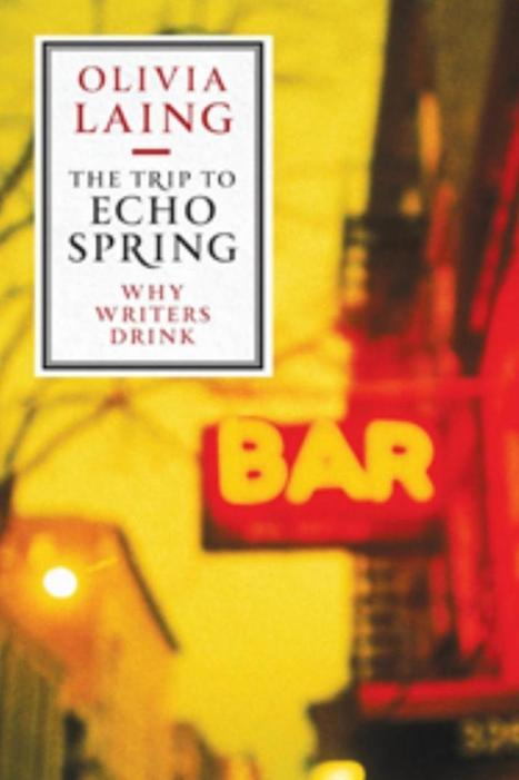 The Trip to Echo Spring, by Olivia Laing - Irish Times | Ireland | Scoop.it