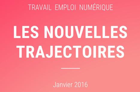 « Travail, emploi, numérique : les nouvelles trajectoires » | PEDAGO-ANDRAGO-APPRENANCE | Scoop.it