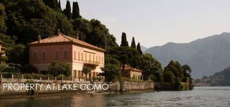 Why to Invest in Lake Como homes and properties? | Real Estate Marketing | Scoop.it
