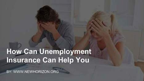 How Can Unemployment Insurance Can Help You | Daily Personal Finance Tidbits | Scoop.it