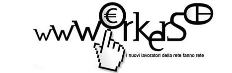 #WwworkersCamp : i lavoratori della rete fanno rete! | #SocialMedia Reload! | Scoop.it