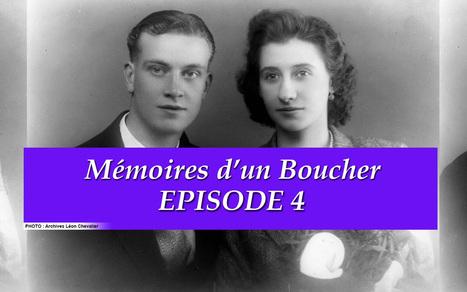 Mémoires d'un Boucher : Episode 4   Boucher Information Communication Boucherie Nationale et Internationale   Scoop.it