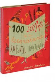 anatarambana literatura infantil: Un cofre lleno de tesoros: 100 joyas de la literatura infantil ilustrada, de Martin Salisbury (Ed. Blume) | Formar lectores en un mundo visual | Scoop.it