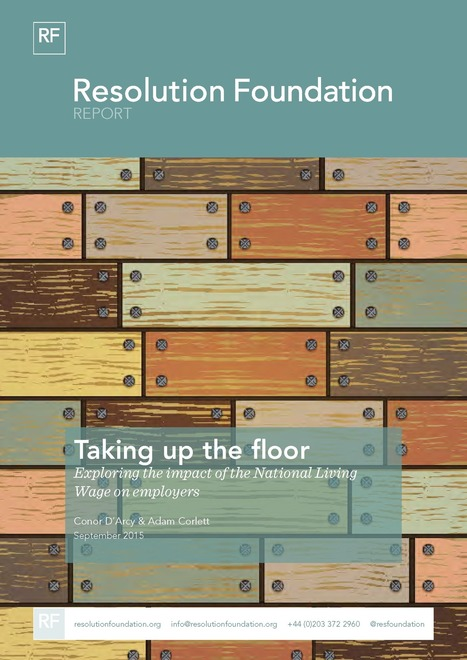 Taking up the floor: exploring the impact of the National Living Wage on employers - Resolution Foundation   The office today   Scoop.it
