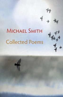 Review:Michael Smith Collected Poems | The Irish Literary Times | Scoop.it
