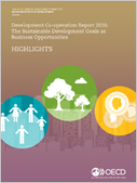 Development Co-operation Report 2016 - The Sustainable Development Goals as Business Opportunities - en - OECD | Business, Sustainability and Development | Scoop.it