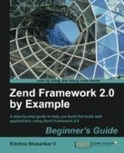 Zend Framework 2.0 by Example: Beginner's Guide - Free eBook Share | mmoreira | Scoop.it