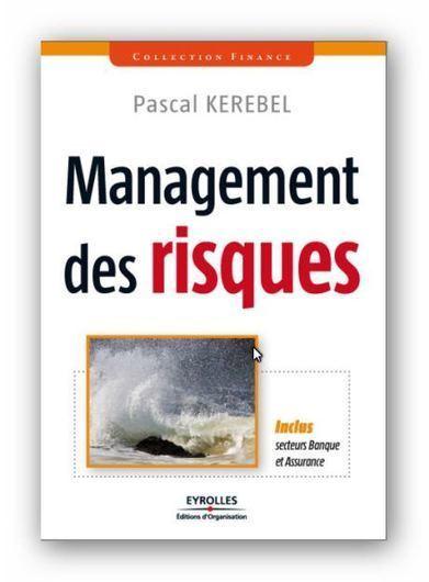 Management des risques Inclus secteurs Banque et Assurance [PDF] | Cours Informatique | Scoop.it