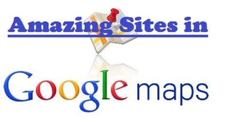 Amazing new sites to explore in Google Maps - CodeToUnlock | WWW.CODETOUNLOCK.COM -Technology Magazine | Scoop.it