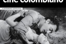 Monográfico Patrimonio audiovisual. Cuaderno No. 24 | Cinemateca Distrital. Colombia | Audiovisual Archives Filmotecas | Scoop.it