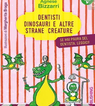 Dentisti, dinosauri e altre strane creature | Il mio amico pediatra | Scoop.it