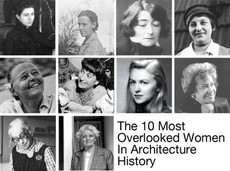 The 10 Most Overlooked Women in Architecture History | The Architecture of the City | Scoop.it