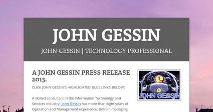 JOHN GESSIN | John Gessin volunteers for technology. | Scoop.it