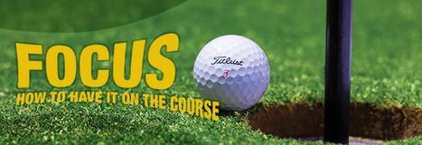 Sharpen Golf Mental Game Tips   Guides   Scoop.it