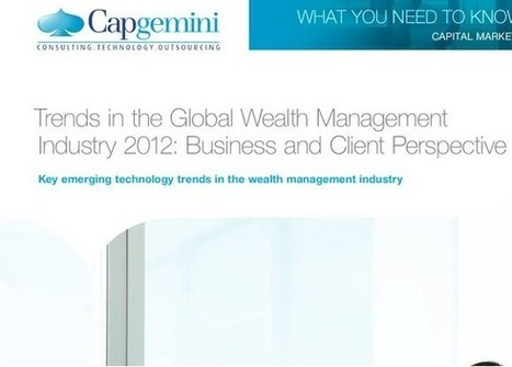 Capgemini : Trends in the Global Wealth Mgmt Industry 2012 ... - b3b | ESN | Scoop.it