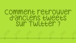 Comment retrouver d'anciens tweets sur Twitter ?   Information et documentation   Scoop.it