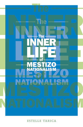 The Inner Life of Mestizo Nationalism | Mixed American Life | Scoop.it