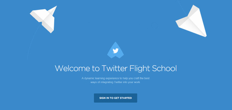 Twitter Opens 'Flight School' Agency Training Program to All Users | Social Media Useful Info | Scoop.it