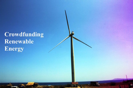 Crowdfunding the European Transition to Renewable Energy -Crowdfund Insider   Crowdfunding & Renewable Energy   Scoop.it