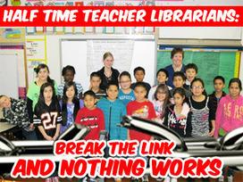 Half Time Teacher Librarians: Break the LINK and Nothing Works — Support School Libraries | SchoolLibrariesTeacherLibrarians | Scoop.it